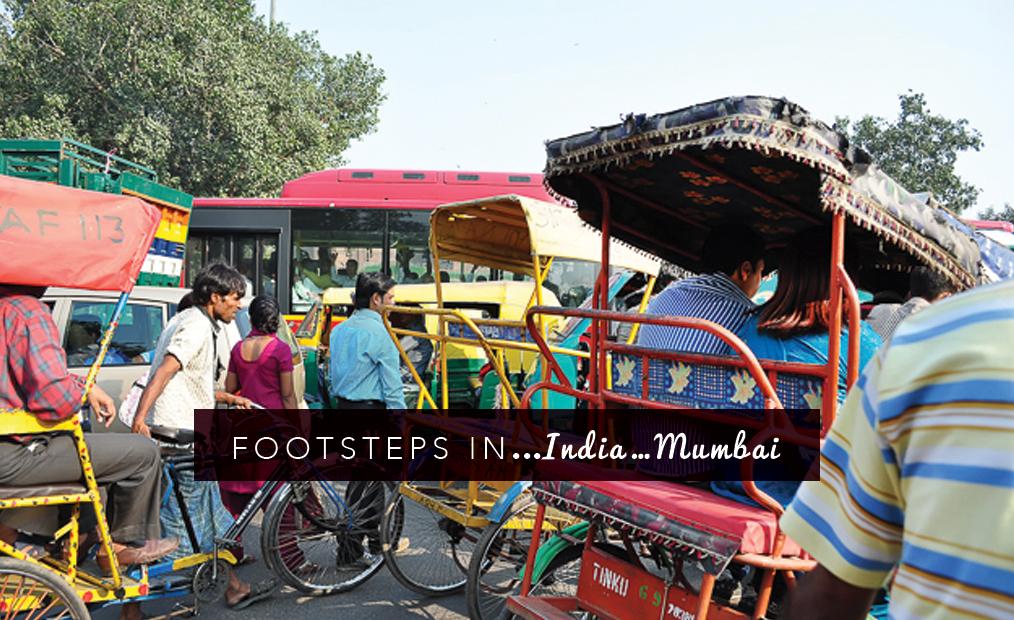 Footsteps in…India…Mumbai