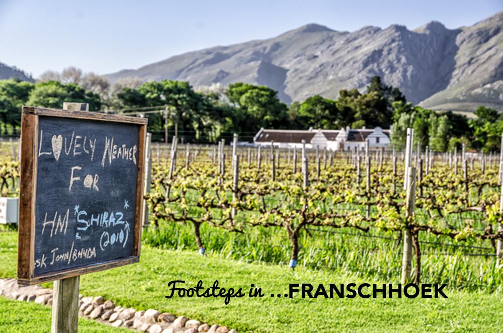 Footsteps in…Franschhoek
