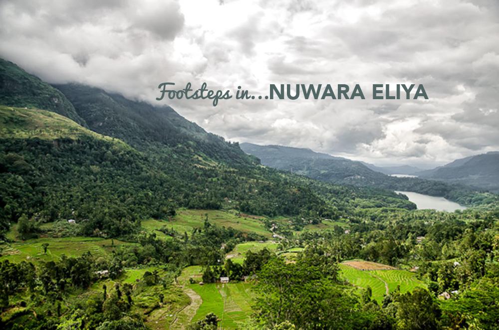 Footsteps in…Nuwara Eliya