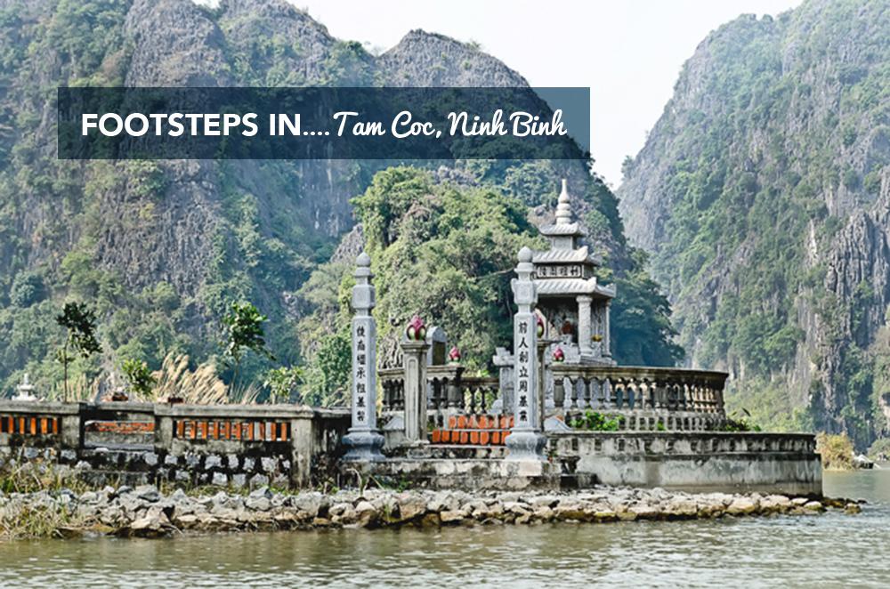 Footsteps in… Tam Coc, Ninh Binh