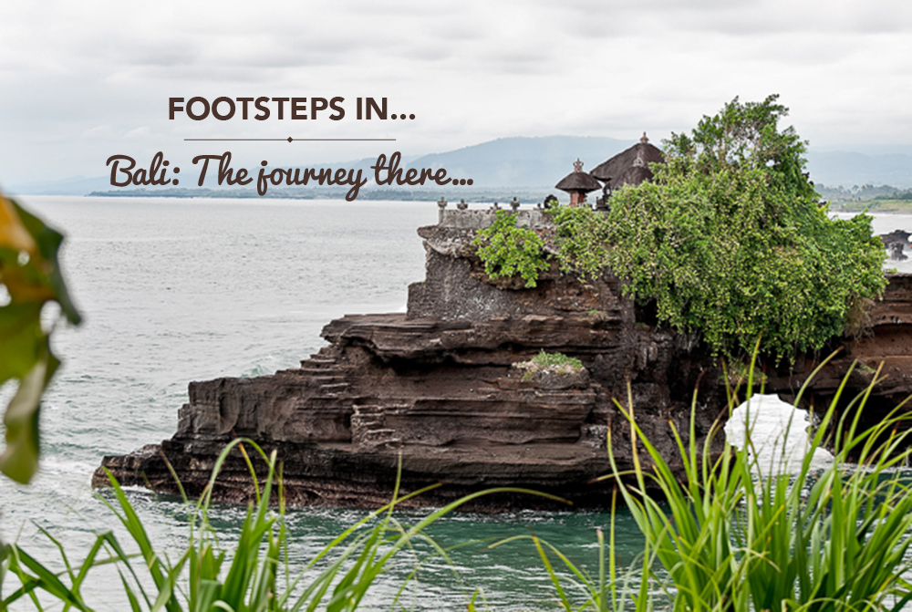 Footsteps in…Bali: The journey there…