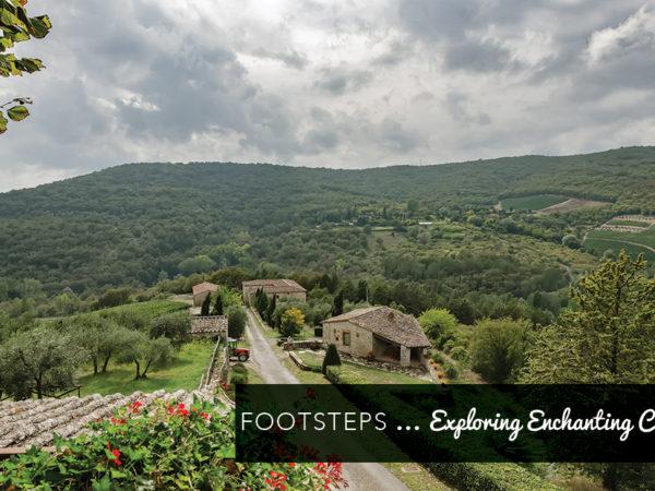Footsteps…Exploring Enchanting Chianti