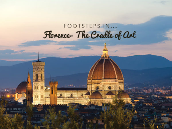 Footsteps in…Florence: the cradle of Art
