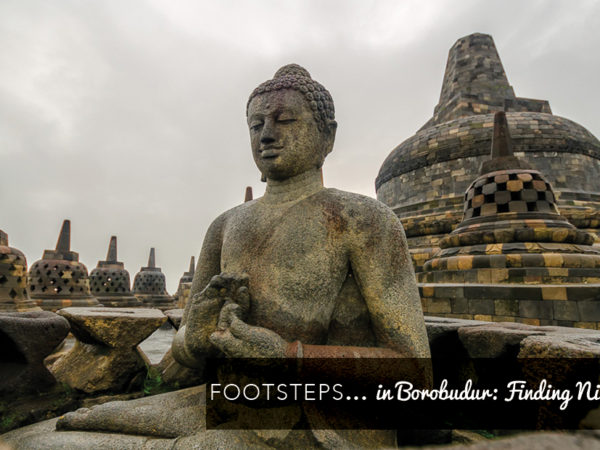 Footsteps in…Borobudur: Finding Nirvana.