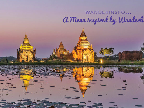 WanderInspo…A Menu Inspired by Wanderlust!