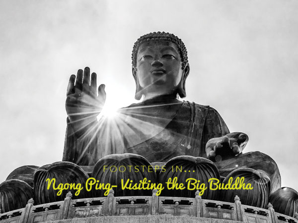 Footsteps in Ngong Ping...Visiting The Big Buddha