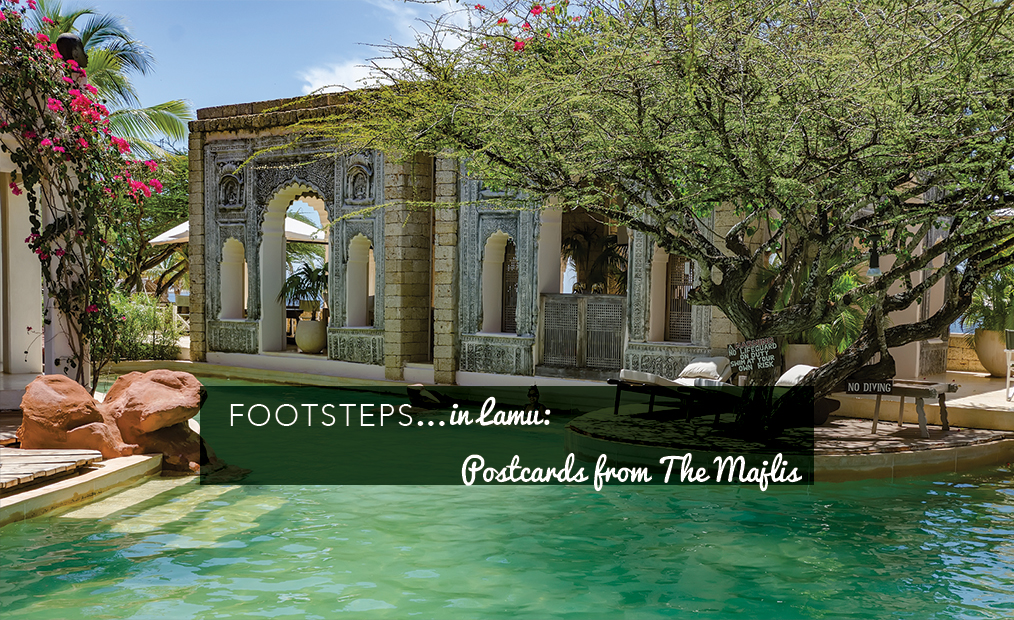 Footsteps in…Lamu: Postcards from The Majlis