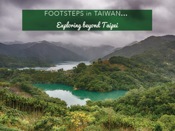 Footsteps in Taiwan...Exploring beyond Taipei