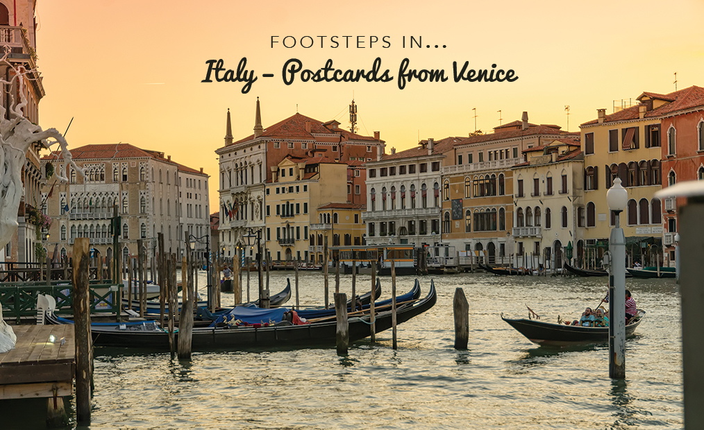 Footsteps in Italy…Postcards from Venice
