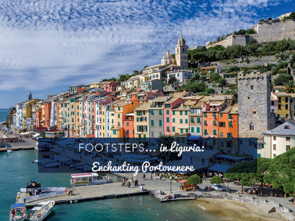 Footsteps in Liguria - enchanting Portovenere