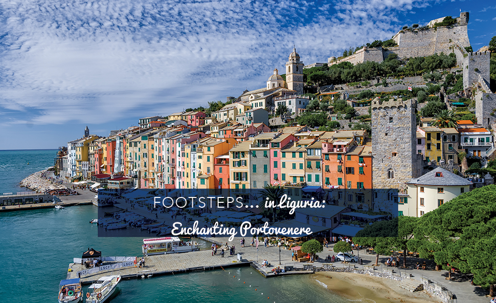 Footsteps…in Liguria: Enchanting Portovenere